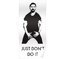 Just Don't Do It Poster