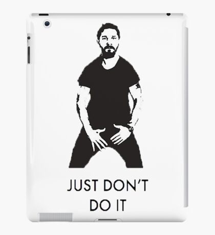 Just Don't Do It iPad Case/Skin