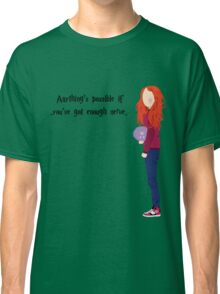 Ginny Weasley - Anything's possible if you've got enough nerve. Classic T-Shirt