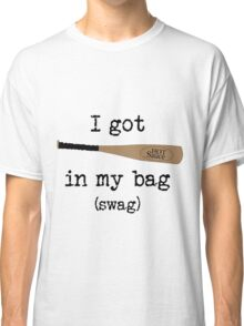 I got Hot Sauce in my bag! Classic T-Shirt