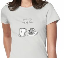 You're My Cup Of Tea Womens Fitted T-Shirt