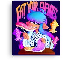 Eat Your Enemies Canvas Print
