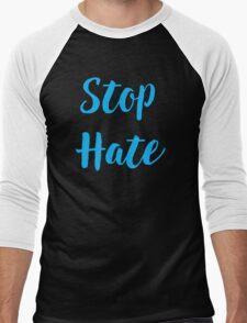 Stop Hate handwritten inspirational quote text art Men's Baseball ¾ T-Shirt