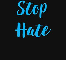 Stop Hate handwritten inspirational quote text art Women's Fitted Scoop T-Shirt