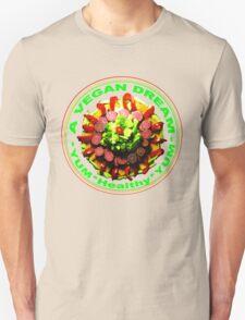 A VEGAN DREAM T-Shirt