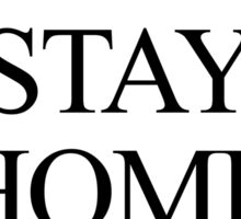 Let's stay home Sticker