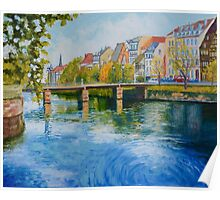 Strasbourg's River Ill in Northern France Poster