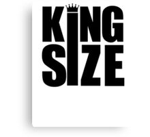 KING SIZE! Canvas Print
