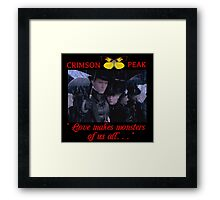 Love Makes Monsters of us all Framed Print