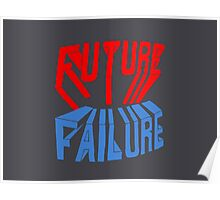 future failure hand lettering Poster