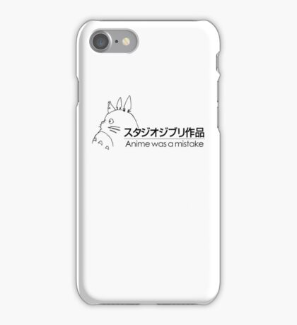 Anime was a mistake iPhone Case/Skin