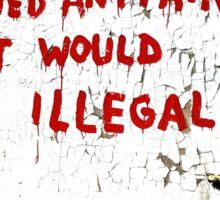 Banksy - If Graffiti Changed Anything Sticker