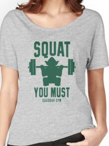 SQUAT_YOU MUST GAME Women's Relaxed Fit T-Shirt
