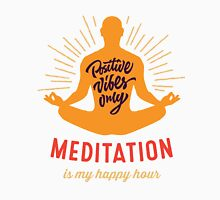 Yoga T-shirt meditation is my happy hour 2016 Classic T-Shirt