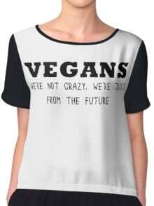Vegan - We're not crazy Chiffon Top