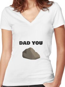 DAD YOU ROCK Women's Fitted V-Neck T-Shirt