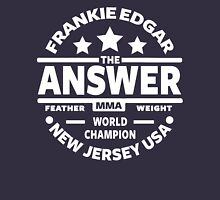 Frankie Edgar Unisex T-Shirt