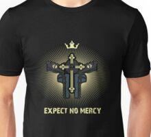 Expect no Mercy Unisex T-Shirt