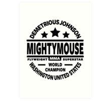 "Demetrious ""Mightmouse"" Johnson Art Print"