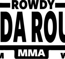 Rowdy Ronda Rousey Sticker