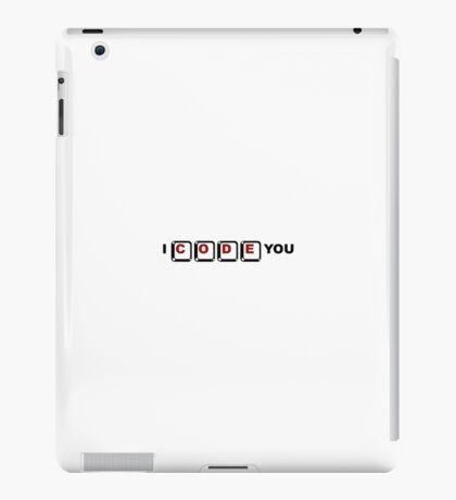 I code You iPad Case/Skin