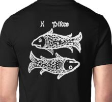 PISCES, The Fish, Astrology, Signs of the Zodiac, Horoscope, Birth sign, Birth Star Unisex T-Shirt