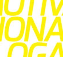 Motivational Slogan Sticker