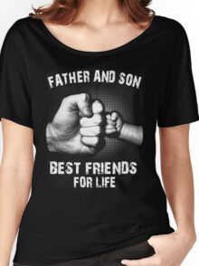 FATHER AND SON - Best friends for life T-Shirt Women's Relaxed Fit T-Shirt
