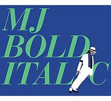 MJ Bold Italic Photographic Print