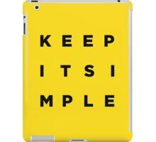 Keep it Simple iPad Case/Skin