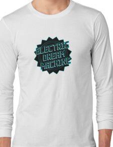 Electric Dream Machine Long Sleeve T-Shirt