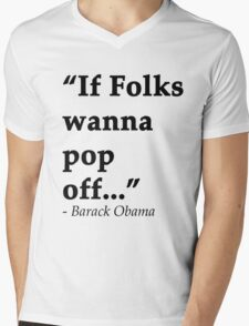If Folks Wanna Pop Off T-Shirt