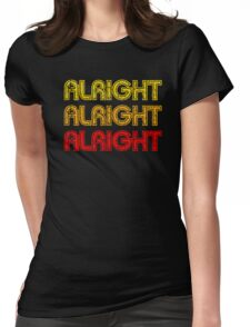 Dazed And Confused - Alright Alright Alright Womens Fitted T-Shirt