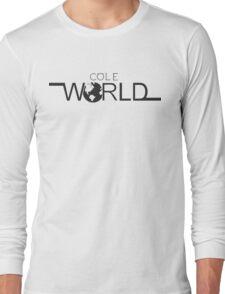 Cole world Long Sleeve T-Shirt