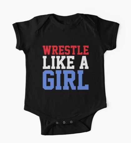 WRESTLE LIKE A GIRL One Piece - Short Sleeve
