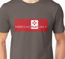 There's No Play Like It Unisex T-Shirt