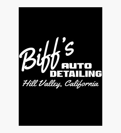 Back To The Future - Biff's Auto Detailing Photographic Print