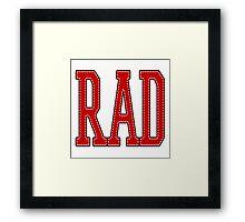 RAD! Framed Print