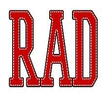 RAD! Photographic Print