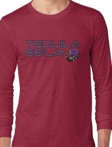 tequila se'lai Long Sleeve T-Shirt