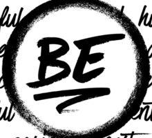 Be... Sticker