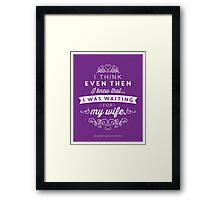 The Office Jim Halpert Quote - Waiting for My Wife Framed Print