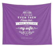 The Office Jim Halpert Quote - Waiting for My Wife Wall Tapestry
