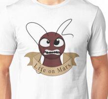 Is There Life on Mars Unisex T-Shirt