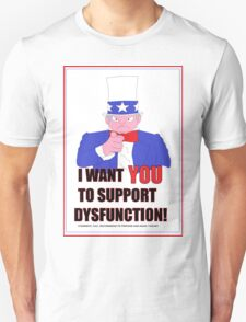 Support Dysfunction T-Shirt