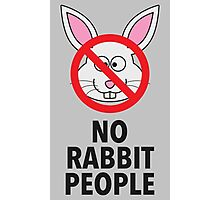 No Rabbit People Photographic Print