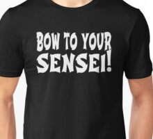 Bow To Your Sensei! - Napoleon Dynamite Unisex T-Shirt