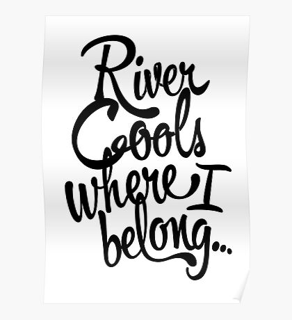 River Cools Poster