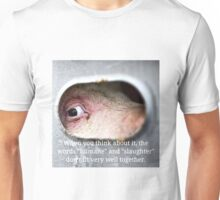 """There is NO """"Humane Slaughter""""! Unisex T-Shirt"""
