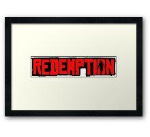 Redemption Framed Print
